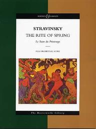 The rite of spring = Le sacre du printemps : Full orchestral score : pictures form pagan Russia in 2 parts / by Igor Stravinsky and Nicolas Roerich | Stravinsky, Igor (1882-1971)