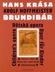 Brundibar = Brundibar pour choeur d'enfants et piano : Detska opera o dvou jednanich / Hans Krasa   Krása, Hans (1899-1944)